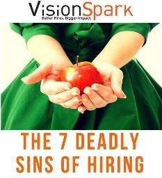 7 deadly sins of hiring