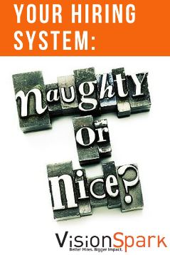 is your hiring system naughty or nice