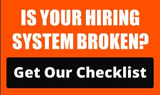 Is your hiring system broken?