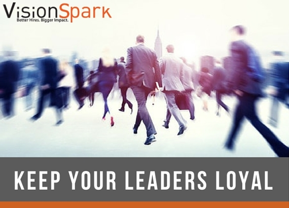Keep Your Business Leaders Loyal