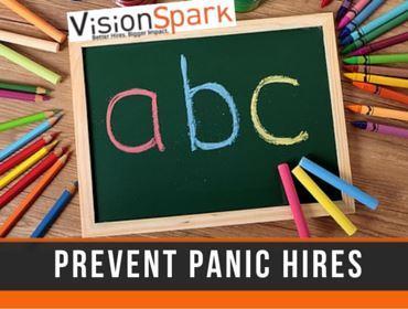 Prevent Panic Hires